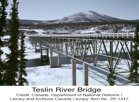 Teslin River Bridge Alaska Highway Yukon
