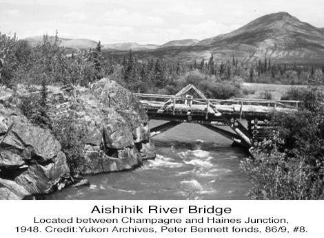 Alaska Highway Aishihik River Bridge Yukon 1948
